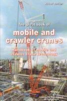 The great book of mobile- and crawler-cranes (Rudolf Becker)